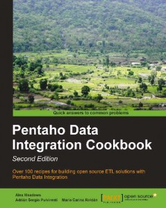 Pentaho Data Integration Cookbook (2nd edition)